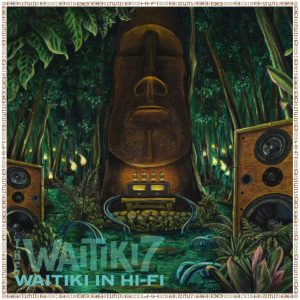 WAITIKI In Hi-Fi